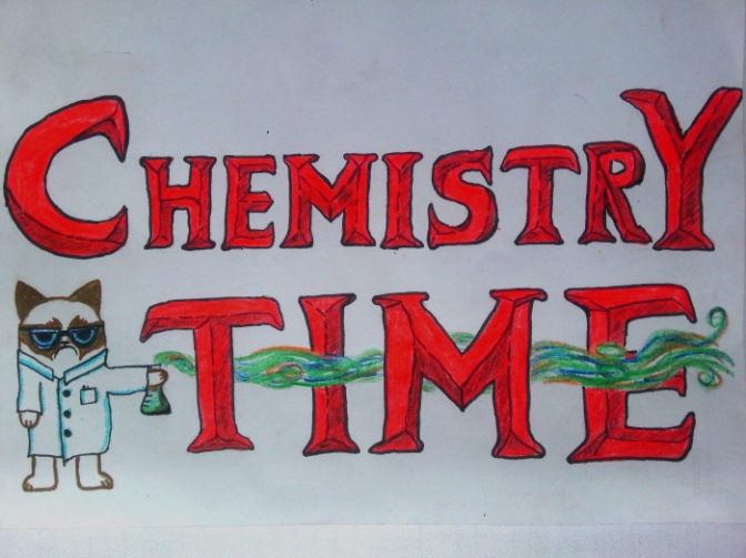 chemistry time